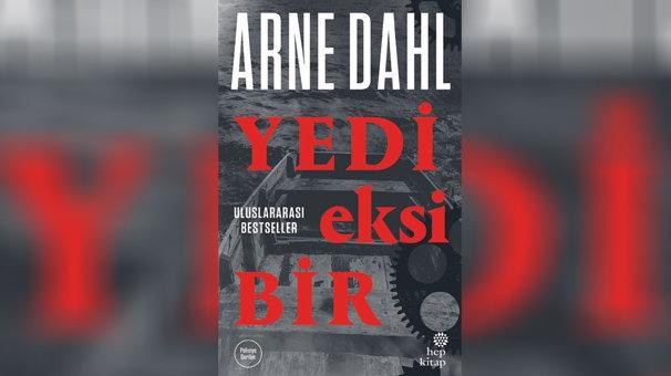 Ödüllü polisiye yazarı Arne Dahl'dan yeni bir macera